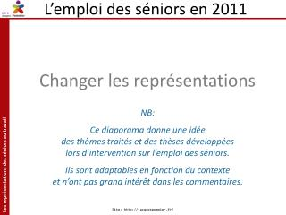 L'emploi des séniors en 2011