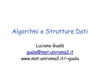 Algoritmi  e  Strutture Dati