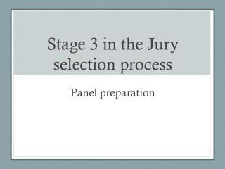 Stage 3 in the Jury selection process