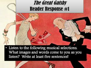 The Great Gatsby Reader Response #1