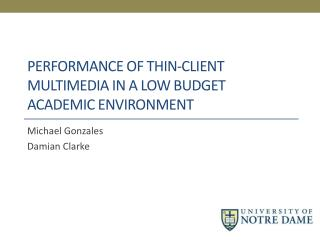 Performance of Thin-Client Multimedia in a Low Budget Academic Environment