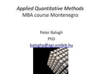 Applied Quantitative Methods MBA course Montenegro