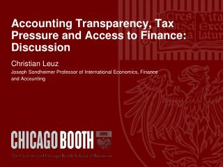 Accounting Transparency, Tax Pressure and Access to Finance: Discussion