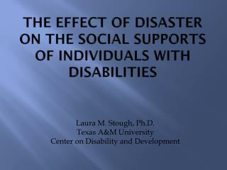 The Effect of Disaster on the Social Supports of Individuals with Disabilities