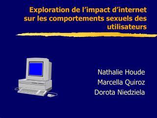 Exploration de l impact d internet sur les comportements sexuels des utilisateurs