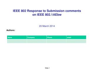 IEEE 802 Response to  Submission  comments  on IEEE  802.1AEbw