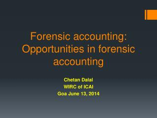 Forensic accounting: Opportunities in forensic accounting