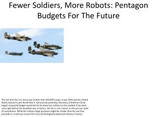 Fewer Soldiers, More Robots: Pentagon Budgets For The Future