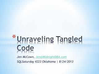 Unraveling Tangled Code