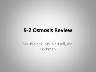 9-2 Osmosis Review