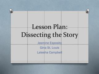 Lesson Plan: Dissecting the Story
