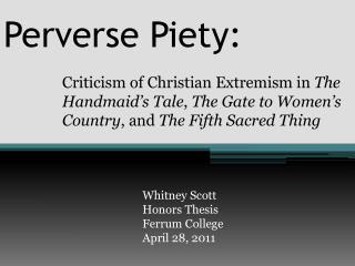 Perverse Piety: