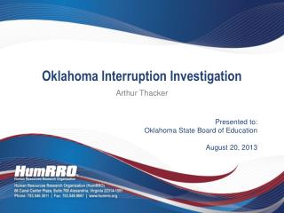 Presented to: Oklahoma State Board of Education August 20, 2013