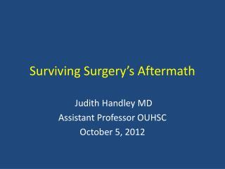 Surviving Surgery's Aftermath