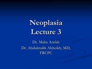 Neoplasia Lecture 3