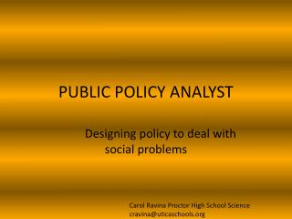 PUBLIC POLICY ANALYST