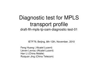 Diagnostic test for MPLS transport profile draft-flh-mpls-tp-oam-diagnostic-test-01