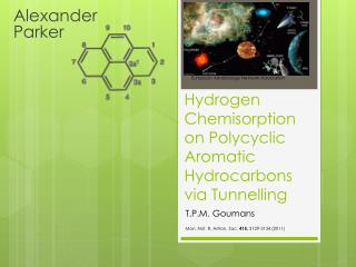 Hydrogen Chemisorption on Polycyclic  A romatic Hydrocarbons via Tunnelling