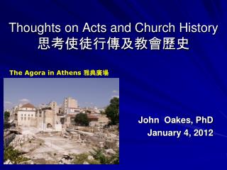 Thoughts on Acts and Church  History 思考使徒行傳及教會歷史