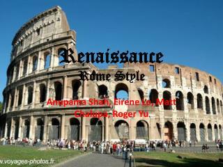 Renaissance Rome Style