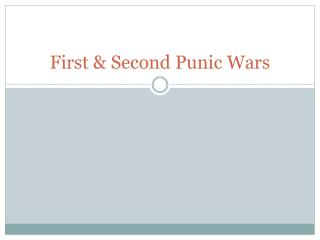 First & Second Punic Wars