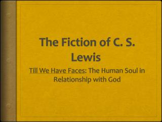 The Fiction of C. S. Lewis