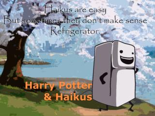 Harry Potter & Haikus
