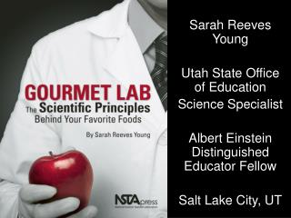 Sarah Reeves Young Utah State Office of Education Science Specialist