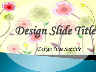 Design Slide Title