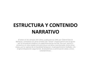 ESTRUCTURA Y CONTENIDO NARRATIVO