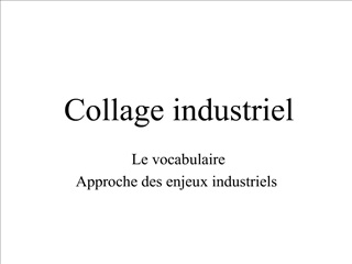 Collage industriel