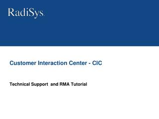 Customer Interaction Center - CIC