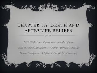 Chapter 13:  Death and Afterlife Beliefs