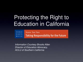 Protecting the Right to  Education in California