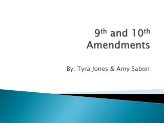 9 th  and 10 th Amendments