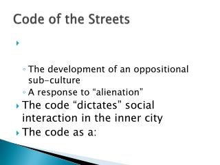 Code of the Streets