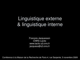 Linguistique externe  linguistique interne