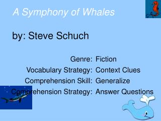 A Symphony of Whales  by: Steve Schuch