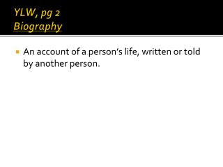 YLW,  pg 2 Biography