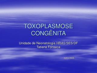 TOXOPLASMOSE CONG NITA