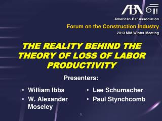 THE REALITY BEHIND THE THEORY OF LOSS OF LABOR PRODUCTIVITY