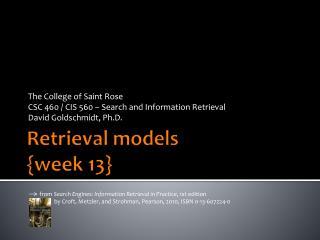 Retrieval models { week  13}
