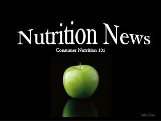 Consumer Nutrition 101