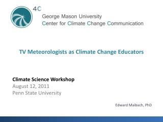 TV Meteorologists as Climate Change Educators