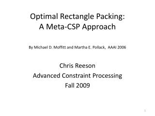 Optimal Rectangle Packing:  A Meta-CSP Approach