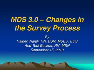 MDS 3.0   Changes in the Survey Process
