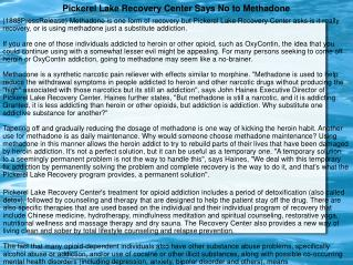 Pickerel Lake Recovery Center Says No to Methadone