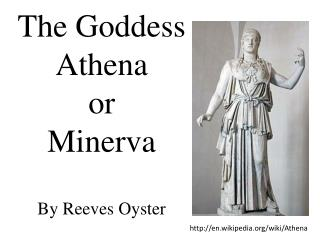 The Goddess  Athena or  Minerva By Reeves Oyster