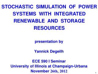 presentation by Yannick Degeilh ECE 590 I Seminar University of Illinois at  Champaign-Urbana