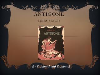 Antigone Lines 552-576